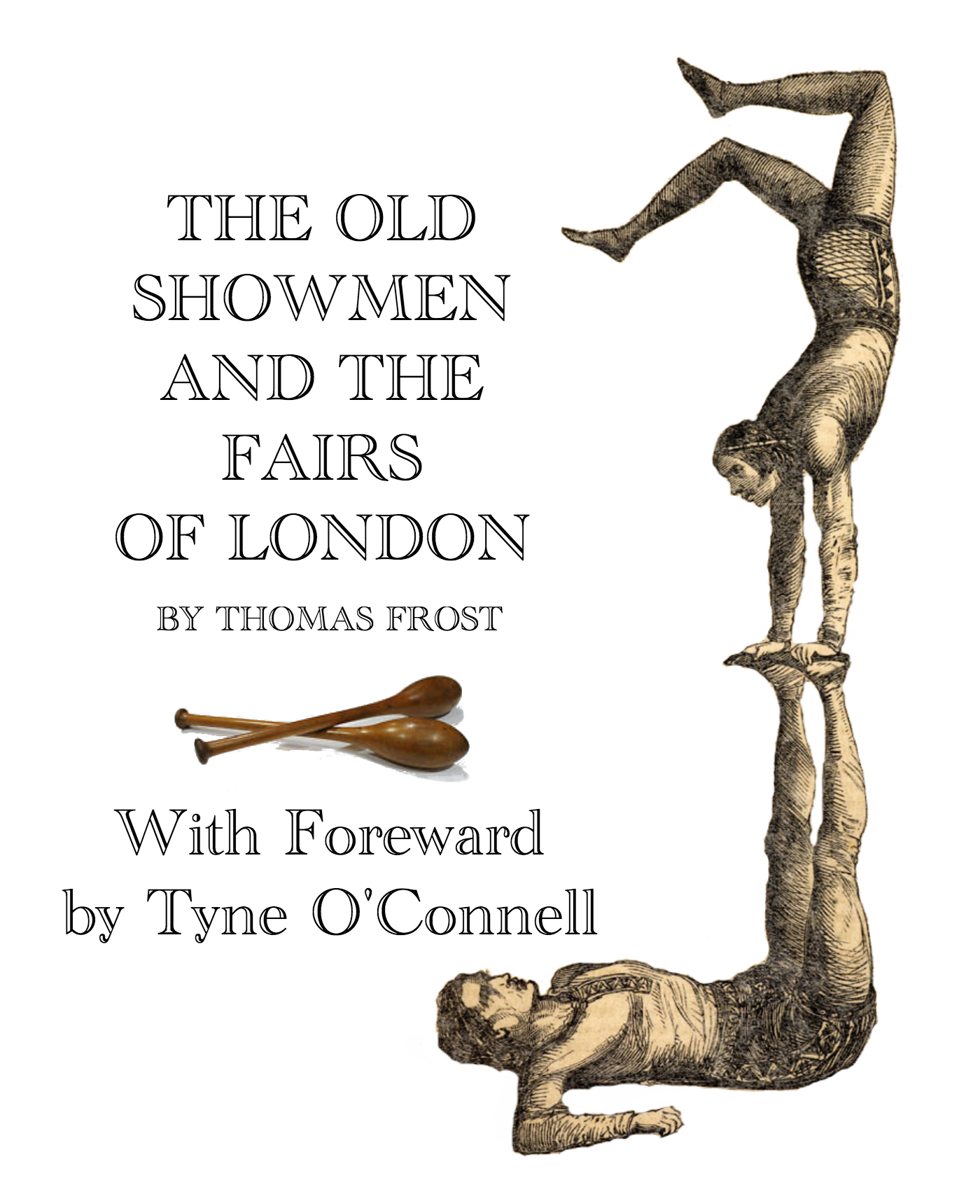 OLD SHOWMEN OF LONDON BY THOMAS FROST - SEPIA 1875 Smashwords
